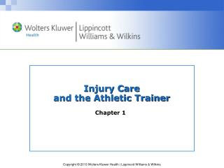 Injury Care and the Athletic Trainer