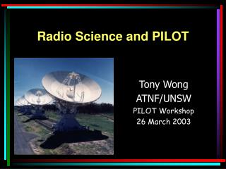 Radio Science and PILOT