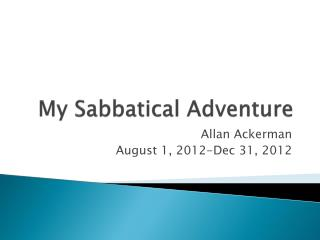 My Sabbatical Adventure