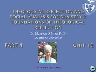 Theological Reflection and Social Analysis for Ministry I: Foundations  of  Theological Reflection