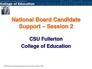 National Board Candidate Support – Session 2