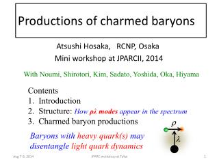 Productions  of  charmed baryons