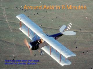 Around Asia in 8 Minutes