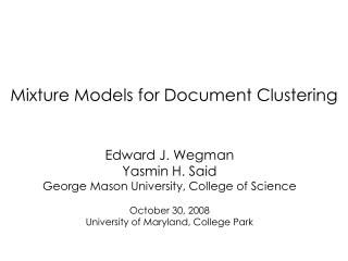 Mixture Models for Document Clustering
