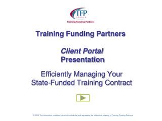 The  Client Portal  is customized to Company contract parameters and