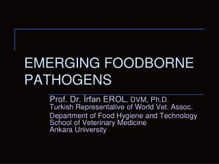 EMERGING FOODBORNE PATHOGENS