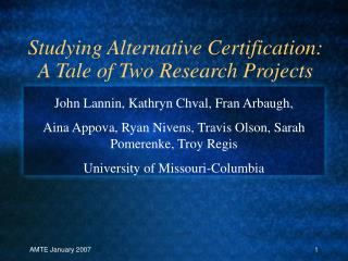 Studying Alternative Certification: A Tale of Two Research Projects