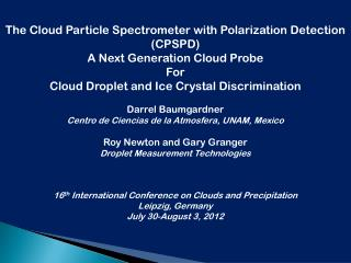 The Cloud Particle Spectrometer with  Polarization Detection (CPSPD)