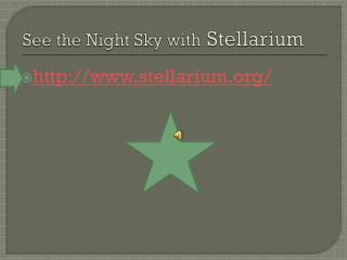 See the Night Sky with Stellarium
