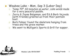 Waubee Lake – Mon, Sep 3 (Labor Day)