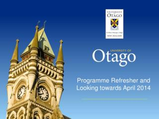 Programme Refresher and Looking towards April 2014
