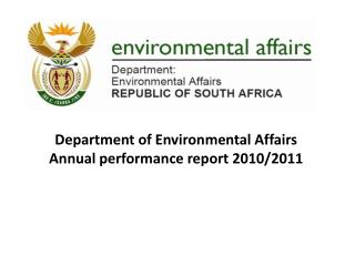 Department  of Environmental Affairs Annual  performance report  2010/2011