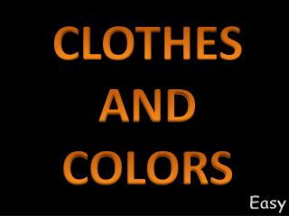 CLOTHES AND COLORS