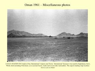 Oman 1961 – Miscellaneous photos