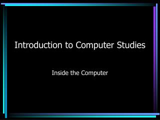 Introduction to Computer Studies