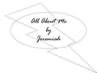 All About Me by Jeremiah