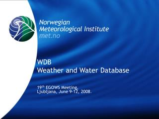 WDB Weather and Water Database