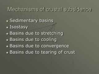 Mechanisms of crustal subsidence