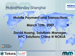 Mobile Payment and Transactions March 12th, 2007