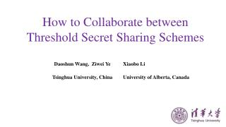 How to Collaborate between  Threshold Secret Sharing Schemes
