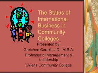 The Status of  International Business in Community Colleges
