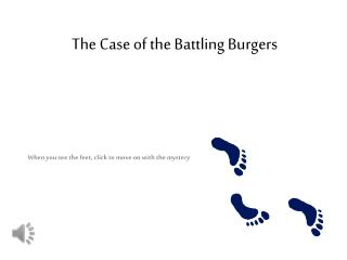 The Case of the Battling Burgers