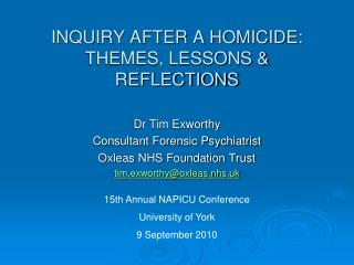 INQUIRY AFTER A HOMICIDE: THEMES, LESSONS & REFLECTIONS