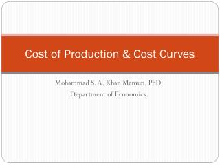 Cost of Production & Cost Curves