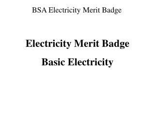 Electricity Merit Badge Basic Electricity