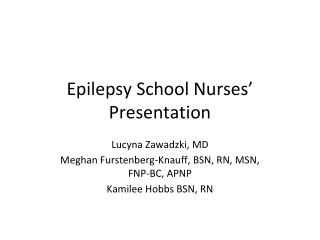 Epilepsy School Nurses' Presentation