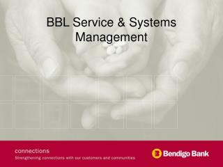 BBL Service & Systems Management