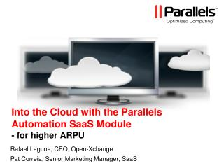 Into the Cloud with the Parallels Automation SaaS Module - for higher ARPU