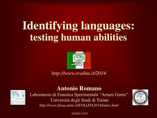 Identifying languages:  testing human abilities