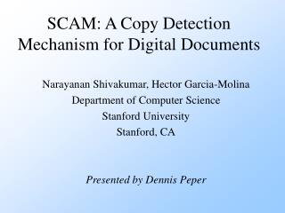 SCAM: A Copy Detection Mechanism for Digital Documents
