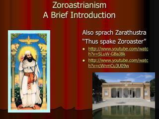 Zoroastrianism  A Brief Introduction
