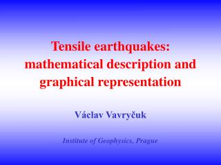 Tensile earthquakes: definition and observations