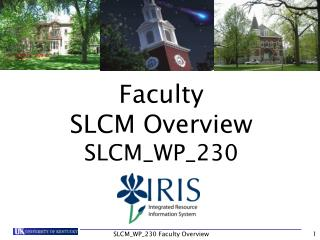 Faculty  SLCM Overview SLCM_WP_230