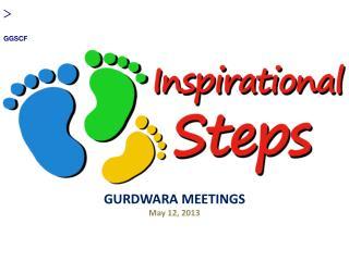 GURDWARA MEETINGS May 12, 2013
