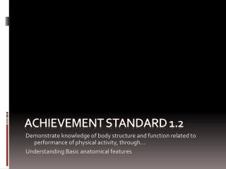 Achievement Standard 1.2