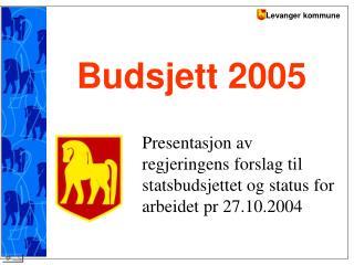 Budsjett 2005