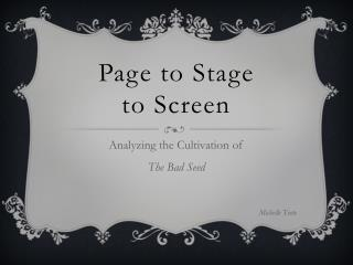Page to Stage  to Screen