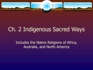 Ch. 2 Indigenous Sacred Ways
