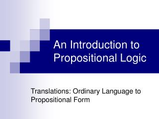 An Introduction to Propositional Logic