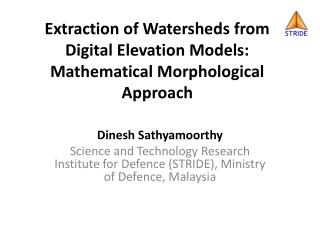 Extraction of Watersheds from Digital Elevation Models:  Mathematical Morphological Approach