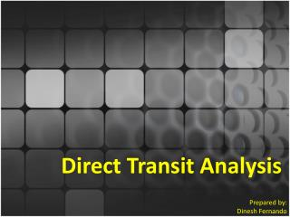 Direct Transit Analysis