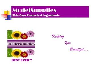 ModelSupplies Skin Care Products & Ingredients