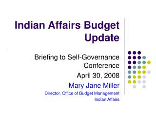 Indian Affairs Budget Update