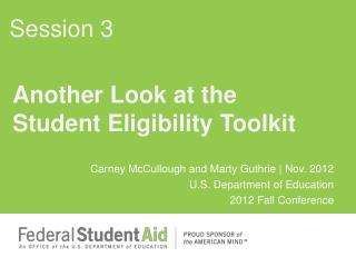 Another  Look at the  Student Eligibility  Toolkit