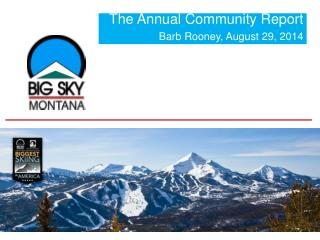 The Annual Community Report Barb Rooney, August 29, 2014