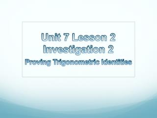Unit 7 Lesson 2  Investigation 2